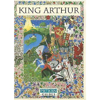 King Arthur by Michael St. John Parker & Jane Drake