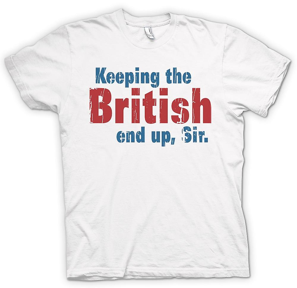 Mens T-shirt - Keeping The British End Up, Sir - Funny Quote