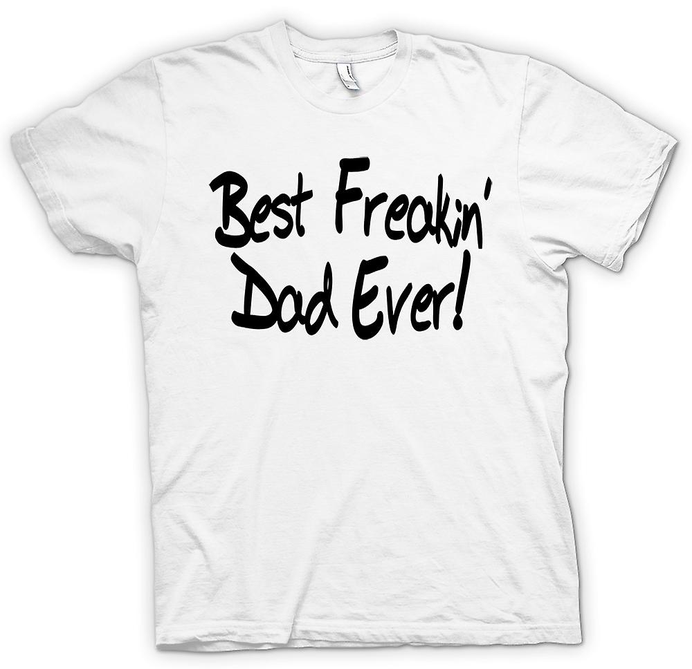Womens T-shirt - Best Freakin Dad Ever - Quote