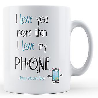 Decorativos de escrever que eu te amo mais do que meu telefone impresso caneca dia dos namorados