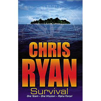 Alpha Force - Survival - Book 1 by Chris Ryan - 9780099439240 Book