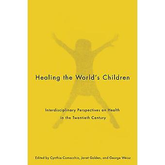Cura das crianças do mundo - Perspectivas interdisciplinares na criança