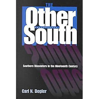 The Other South - Southern Dissenters in the Nineteenth Century (New e