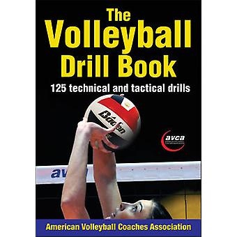 The Volleyball Drill Book by AVCA - 9781450423861 Book