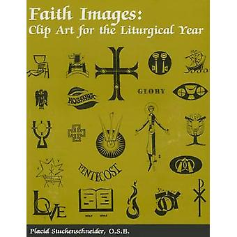 Faith Images - Clip Art for the Liturgical Year by Placid Stuckenschne