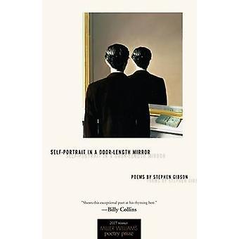 Autoportrait dans un porte-miroir - poèmes de Stephen Gibson - 9781