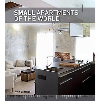 Small Apartments of the World by Alex Sanchez Vidiella - 978177085446