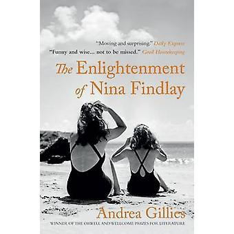 The Enlightenment of Nina Findlay by Andrea Gillies - 9781780722269 B
