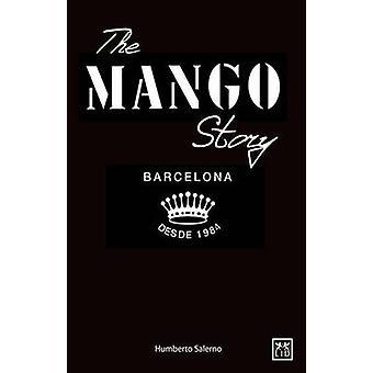 The Mango Story by Humberto Salerno - 9781907794117 Book