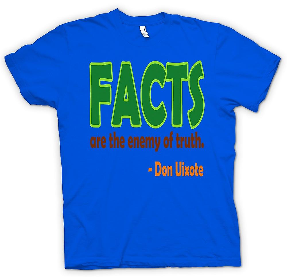 Mens T-shirt - Facts are the Enemy of the Truth - Don Uixote