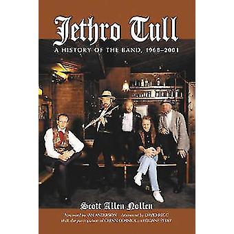 Jethro Tull - en historia av bandet 1968-2001 av Scott Allen Nollen-