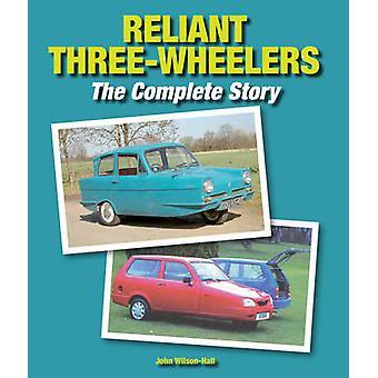 Reliant Dreiräder-die komplette Story von John Wilson-Hall - 9781
