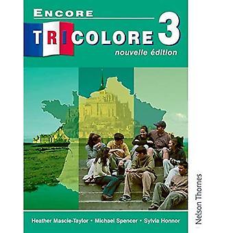 Encore Tricolore 3 Nouvelle Edition Students' Book: Student's Book Stage 3 (Encore Tricolore)