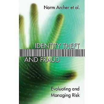 Identitetsstöld och bedrägeri: utvärdera och hantera Risk