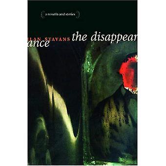 La desaparición: Una novela y cuentos (voces de Latino, Vidas)
