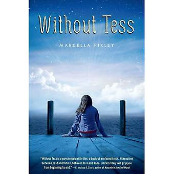 Without Tess