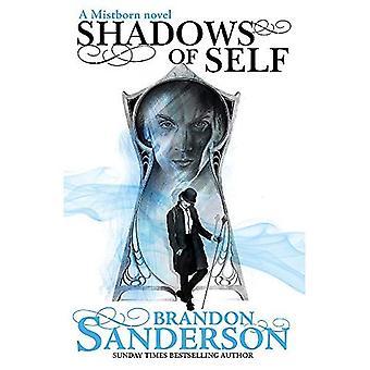 Schatten des selbst: ein Roman wurde