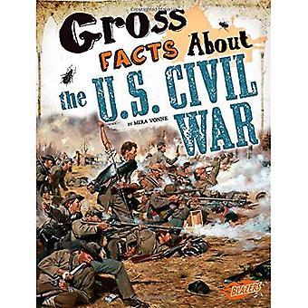 Gross Facts about Theu.S. Civil War (Gross History)