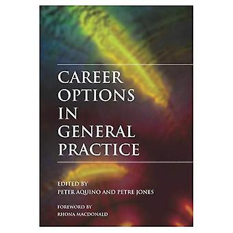 Opciones de carrera en la práctica General