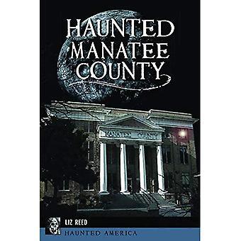 Haunted Manatee County (Haunted America)