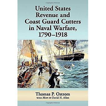 United States Revenue and Coast Guard Cutters in Naval Warfare, 1790-1918
