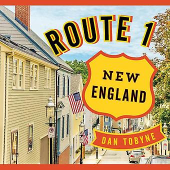 Route 1: New England: A Quirky Road Trip from Maine to Connecticut