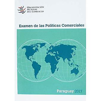 Examen de Las Polaticas Comerciales 2017: Paraguay