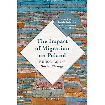 The Impact of Migration on� Poland: Eu Mobility and Social Change