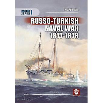 海軍 Russo トルコ戦争 1877-1878 年ピョートル Olender - 9788365281364 ボーで