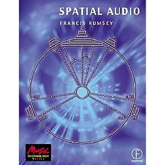 Spatial Audio by Rumsey & Francis