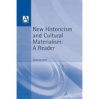 New Historicism  Cultural Materialism A Reader by Ryan & Kiernan