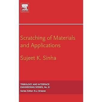 Verkratzen der Materialien und Anwendungen von Sinha & Sujeet Kumar