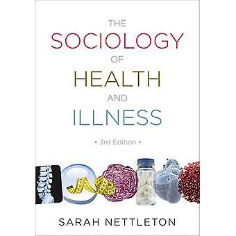 Sociologin av hälsa och sjukdom av Nettleton & Sarah