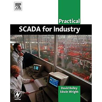 Practical Scada for Industry by Bailey & David