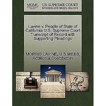 Lavine V. Leute der US-Bundesstaat Kalifornien US Supreme Court Transcript of Record mit Unterstützung von Schriftsätzen von LAVINE & MORRIS