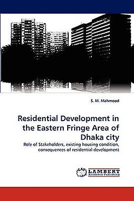 Residential DevelopHommest in the Eastern Fbaguee Area of Dhaka city by Mahmood & S. M.