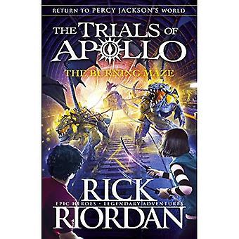 Burning Maze (koettelemukset Apollo Book 3) (koettelemukset Apollo)
