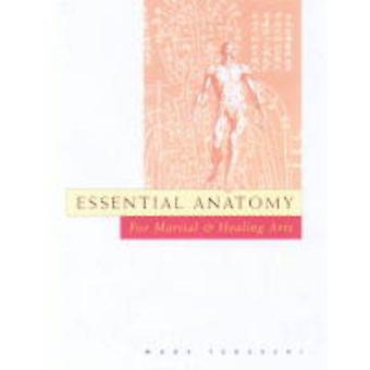 Essential Anatomy for Martial and Healing Arts by Marc Tedeschi - 978
