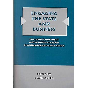 Engaging the State and Business - The Labour Movement and Co-determina
