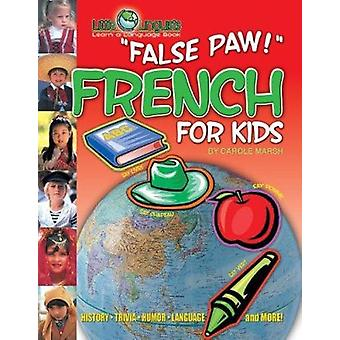 False Paw! French for Kids (Paperback) by Carole Marsh - Gallopade In