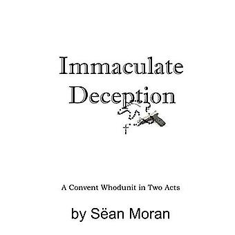 Immaculée tromperie: Un couvent Whodunit en deux actes