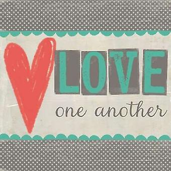 Love One Another Poster Print by Katie Doucette