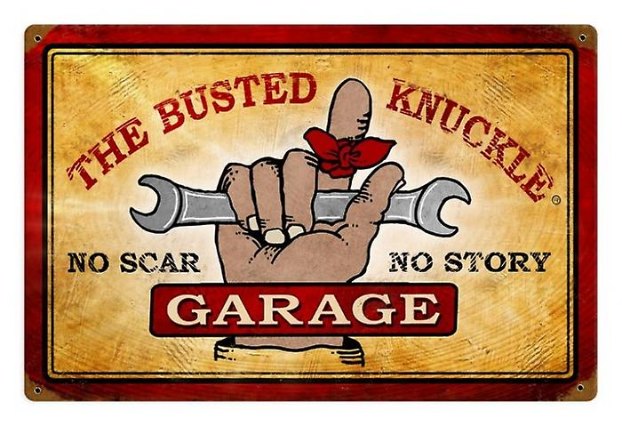 Busted Knuckle Garage No Scar rusted steel sign  460mm x 300mm (pst 1812)