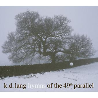 Hymns of the 49th Parallel [VINYL] by K.D. Lang