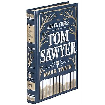 Adventures of Tom Sawyer The (Barnes & Noble Leatherbound Classic Collection) (Leather Bound) by Twain Mark
