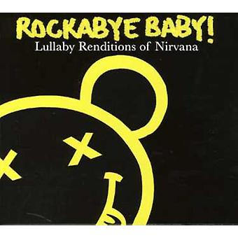 Rockabye Baby! - Lullaby Renditions of Nirvava [CD] USA import