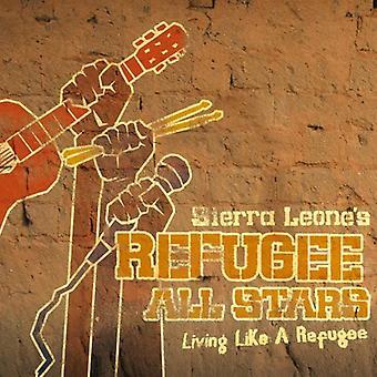 Sierra Leone Refugee All Stars - Living Like a Refugee [CD] USA import