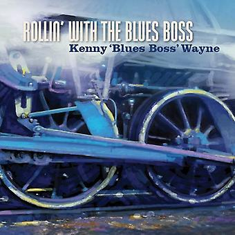 Wayne, Kenny Blues Boss - Rollin med Blues Boss [CD] USA importen