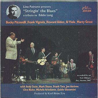 Lino Patruno præsenterer Stringin' Blues-Tribu - Lino Patruno præsenterer Stringin' Blues-hyldest CD] USA importerer