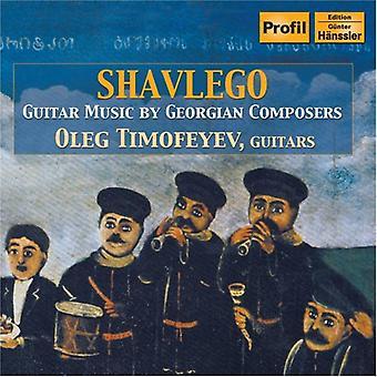 Oleg Timofeyev - Shavlego: Música para guitarra por importación de los E.e.u.u. Georgia compositores [CD]
